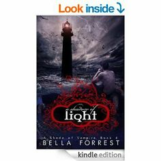 A Shade of Vampire 4: A Shadow of Light - Kindle edition by Bella Forrest. Romance Kindle eBooks @ Amazon.com. A Shade Of Vampire, My Books, I Love Books, Books To Read, Vampire Series, Vampire Books, Romance Books, Saga, Vampires
