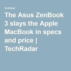 The Asus ZenBook 3 slays the Apple MacBook in specs and price | TechRadar