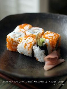 Recipe: Inside-out Roll Sushi with Smoked Mackerel and Pickled Ginger (Gari)|鯖の燻製とガリの裏巻き寿司