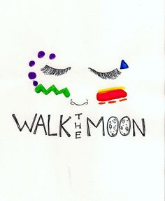Walk the Moon: Caused Jenny's got a body just like an hour glass take it slow. Omg guies if your ever looking for amazing songs go check out these guies omg there amazing.