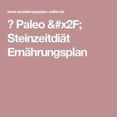 ᐅPaleo / Steinzeitdiät Ernährungsplan