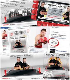During August and September 2011, we have realized a campaign promoting for Toshiba Television. Toshiba was the main sponsor of the boxing gala Klitschko vs. Adamek. The campaign was in the form of a contest, in which participants could have won 500 double invitations to the gala.  We were responsible for preparing the promotional strategy as well as for developing the creative line for the whole action and purchase of the online media.