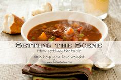 How setting the table can help you lose weight. Setting the scene www.thatswhatieat.com