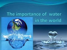 importance of water essay Importance of Water Sara Importance Of Water, Water Resources, Free Resume, Sample Resume, World, Image, The World, Free Resume Format