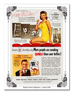 Look at the bottom. More Doctors smoke Camel cigarettes then any other brand. From 1948