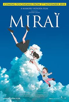 Mirai (2018) 2018 Movies, New Movies, Good Movies, Sylvia Movie, Movie Spoiler, Japanese Animated Movies, Non Plus Ultra, Digimon Adventure Tri, Love Film