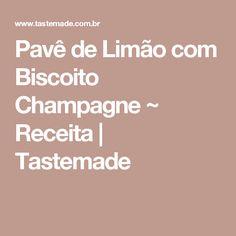 Pavê de Limão com Biscoito Champagne ~ Receita | Tastemade