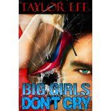 Big Girls Don't Cry: Sexy Romantic Suspense (Book 1 in The Blonde Barracuda's Sizzling Suspense Series) (Kindle Edition)By Taylor Lee