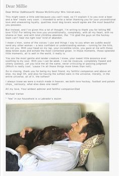 "From the book ""A Letter to My Dog"". Makes me love Michael Vartan even more."