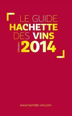 Le Guide Hachette des Vins