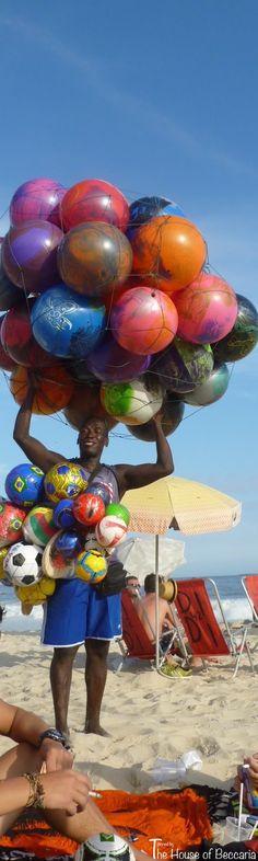 ~Vendor de bolas gigantes de ar. Rio de Janeiro, Brazil   The House of Beccaria