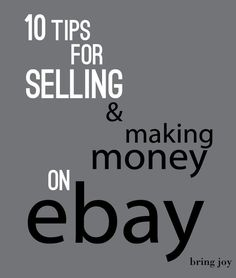 Frugal Tuesdays: 10 tips for selling & making money on ebay Making Money money making ideas