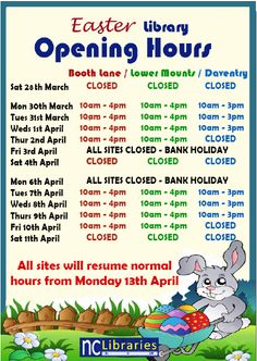 Here are the Opening Hours for the Easter Holidays, which commence on Friday!