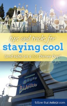 Tips on how to stay cool and beat the heat on a hot Disneyland day!