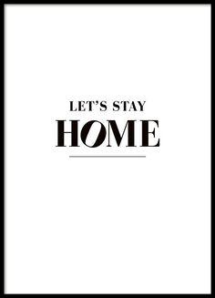 Print met zwarte tekst Let's stay home