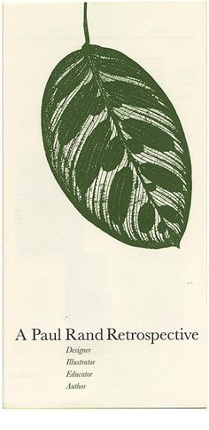 Paul Rand: A PAUL RAND RETROSPECTIVE [Designer, Illustrator, Educator, Author]. New York: The Cooper Union/ Herb Lubalin Study Center of Design and Typography, 1996.