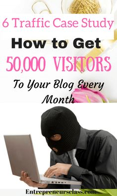 How To Get Visitors To Your Blog.Looking for simple but effective ways to get thousands of visitors,check out the 6 case study-how these bloggers are getting 50,000 visitors to their blog every month.