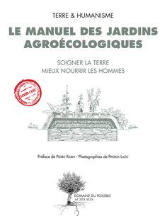 En accord avec la Terre et les hommes, l'agroécologie se fonde sur le fonctionnement naturel du sol, du végétal et des microorganismes pour assurer une production à l