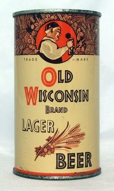 Old Wisconsin - Steel Canvas Canadian Beer, Beer History, Beer Can Collection, Old Beer Cans, American Beer, Pabst Blue Ribbon, Beer Brands, Beer Signs, Beer Label