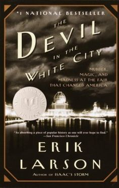 The Devil in the White City:  Murder, Magic, and Madness at the Fair that Changed America by Erik Larson http://www.amazon.com/dp/0375725601/ref=cm_sw_r_pi_dp_LDXevb0EW1VQ5