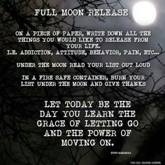 Full Moon Release ~ a great time to get rid of the trash.