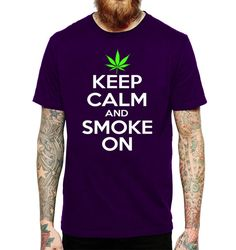Keep Calm and Smoke On Mens T Shirt 420 Funny Kush by LIONTSHIRTS