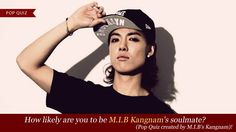 [How likely are you to be M.I.B Kangnam's soulmate? (Pop Quiz created by M.I.B's Kangnam)! ] Sorry but we're not soulmate. only got 25% :(