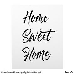 Print Home Sweet Home Sign, change white to any color to match your home decor