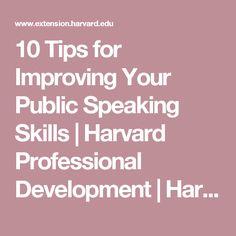 10 Tips for Improving Your Public Speaking Skills   Harvard Professional Development   Harvard DCE