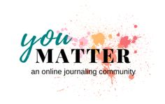 You Matter Journalin