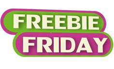 Freebie Friday: Free Samples, Deals & Coupons.