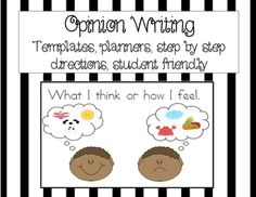 Opinion Writing First GradeIn this purchase, you will receive:8 anchor chart print out pages in color to assist students in understanding opinion writing.4 options of graphic organizers (planners) for writingA lesson to teach how to use graphic organizers2 options of writing pages (one with a checklist)Assessment and scoring options (to send home to parents and for students to use in class***Aligned with CCSS***