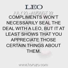Fact about Leo: Compliments won't necessarily seal the deal with a... #leo, #leofact, #zodiac. More info here: https://www.horozo.com/blog/compliments-wont-necessarily-seal-the-deal-with-a/ Astrology dating site: https://www.horozo.com