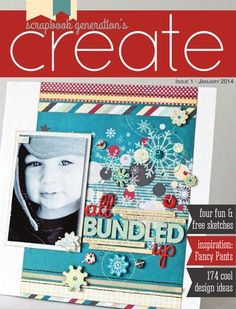 Create - a FREE digital/downloadable monthly magazine from Scrapbook Generation!