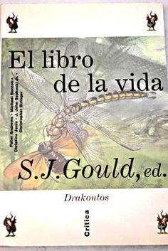 El libro de la vida / editor Stephen Jay Gould ; coautores e ilustradores Peter Andrews...[et al.]. - Barcelona : Crítica, 1993.