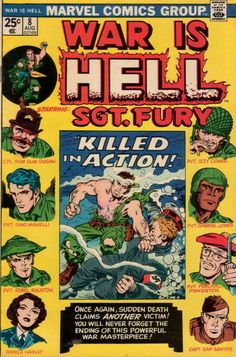 """When the title starts reprinting """"Sgt. Fury,"""" maybe it should be known as """"War Is Heck""""! On the other hand, the story ends in a casualty."""