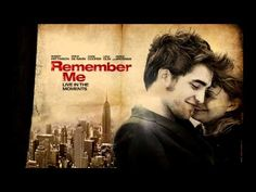 Remember Me - One of the best movies I have seen Sad Movies, Great Movies, Movies To Watch, Amazing Movies, Love Movie, I Movie, Movies Showing, Movies And Tv Shows, Robert Pattinson Movies