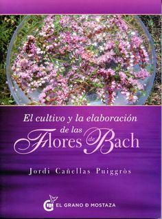 Cultivo y elaboración de las Flores de Bach