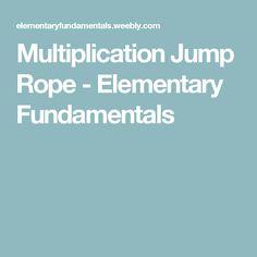 Multiplication Jump Rope - Elementary Fundamentals