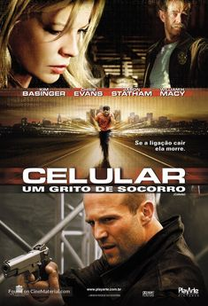 High resolution Brazilian movie poster image for Cellular The image measures 1181 * 1731 pixels and is 585 kilobytes large. Streaming Vf, Streaming Movies, Hd Movies, Movies To Watch, Movies And Tv Shows, Movie Tv, Eric Christian Olsen, Kim Basinger, Jason Statham