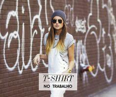 5 maneiras estilosas de usar t-shirt no trabalho