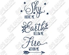Sky Above Me Earth Below Me Fire Within Me Motivational Custom DIY Vinyl Sign or Water Bottle Decal Cutting File in SVG, EPS, DXF, JPEG, and PNG Format