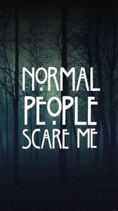 whatever they claim normal is...and apparantley..I am not hahahah.  Fine with me, I love my crazy!!  Rr