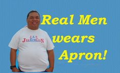 Gerald Lay: Real Men wears Apron!