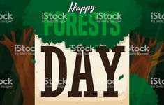 Grove with Light Gaps and Calendar Promoting Happy Forests Day Social Media Ad, Parts Of A Plant, Magazine Articles, Video Image, Free Vector Art, Feature Film, Photo Illustration, Forests, Textbook