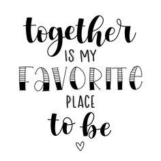 Moderne kaart met de tekst together is my favorite place to be in handletteringstijl. Calligraphy Quotes Doodles, Doodle Quotes, Hand Lettering Quotes, Most Romantic Quotes, Doodle Art Letters, Together Quotes, Bullet Journal Quotes, Drawing Quotes, Cute Love Quotes