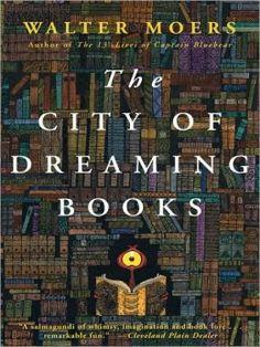 The City of Dreaming Books (Zamonia Series #3)