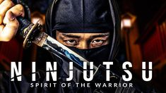 NINJUTSU: The Art of the Ninja - Greatest Warrior Quotes Ever