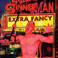 Sinnerman by Extra Fancy