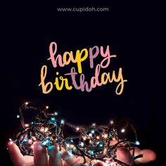 Happy Birthday Card Messages, Cute Happy Birthday Wishes, Happy Birthday Greetings Friends, Happy Birthday Wishes Images, Happy Birthday Video, Happy Birthday Celebration, Happy Birthday Pictures, Birthday Wishes Cards, Best Quotes For Birthday